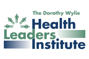 Register now for the Dorothy Wylie Health Leaders Institute